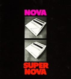 Την ίδια χρονιά που η DEC απάντησε με τον CDC-11 στο 16μπιτο minicomputer Nova της Data General, η τελευταία ανακοίνωσε τον SuperNova. Μία κατά πολύ ισχυρότερη νέα έκδοση του minicomputer της.